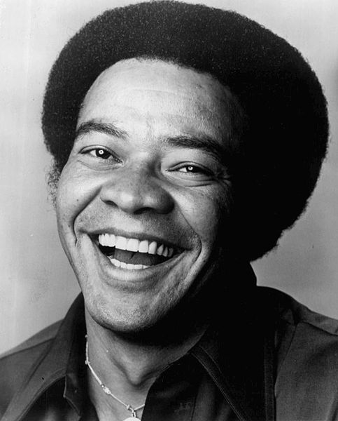Musicians who got their big break later in life Bill Withers